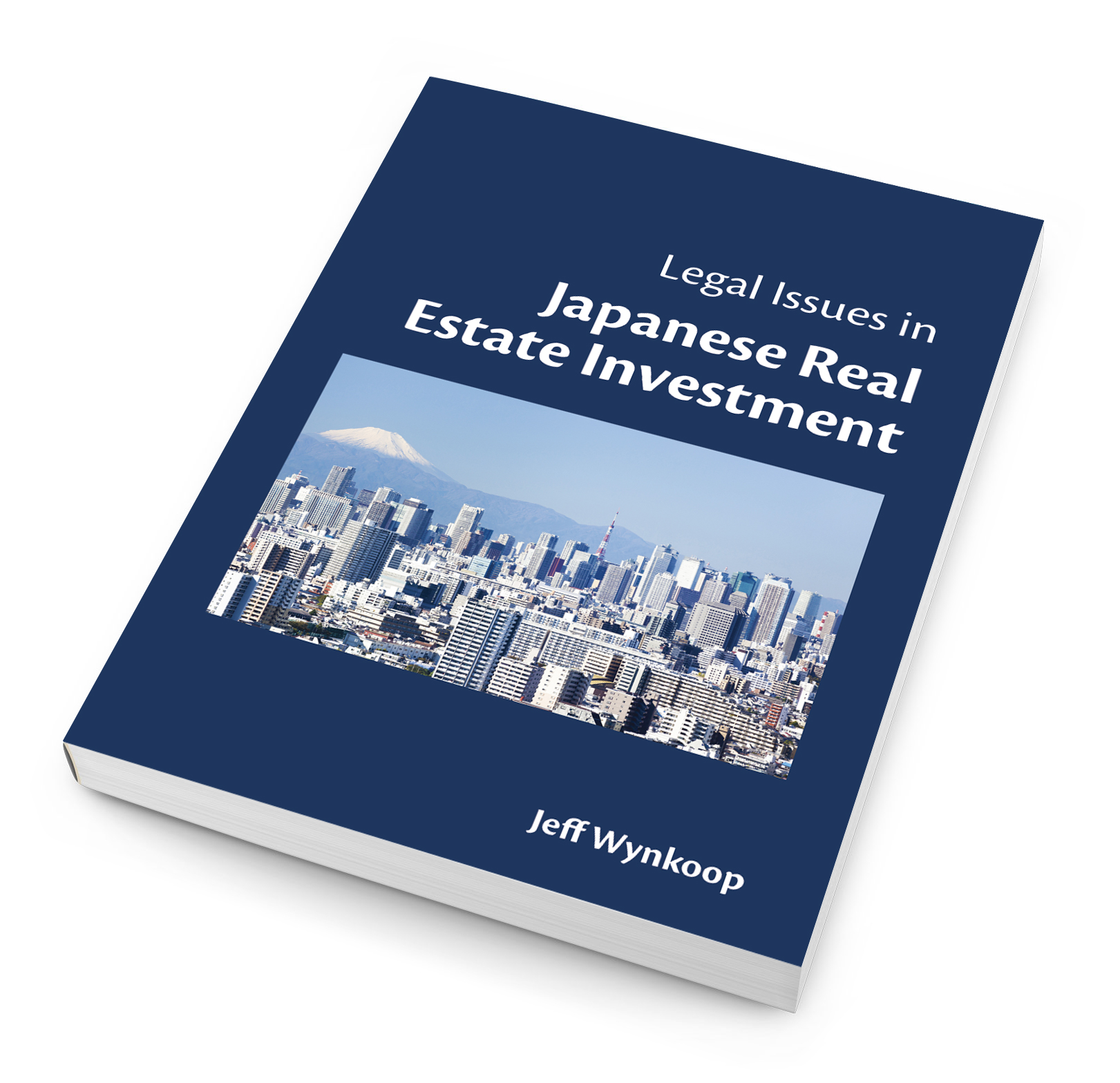 Legal Issues in Japanese Real Estate Investment Book